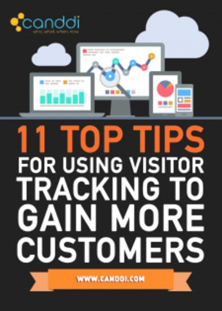 11 Top Tops for Using Visitor Tracking to Gain More Customers