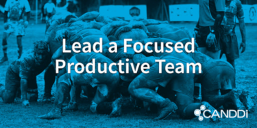 How to lead a focused, productive marketing team (part 1)