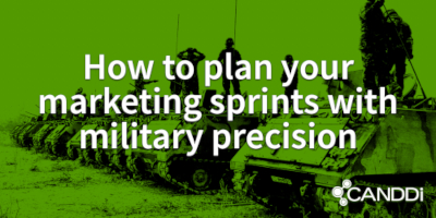 How to plan your marketing sprints with military precision