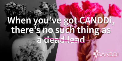 When you've got CANDDi, there's no such thing as a dead lead